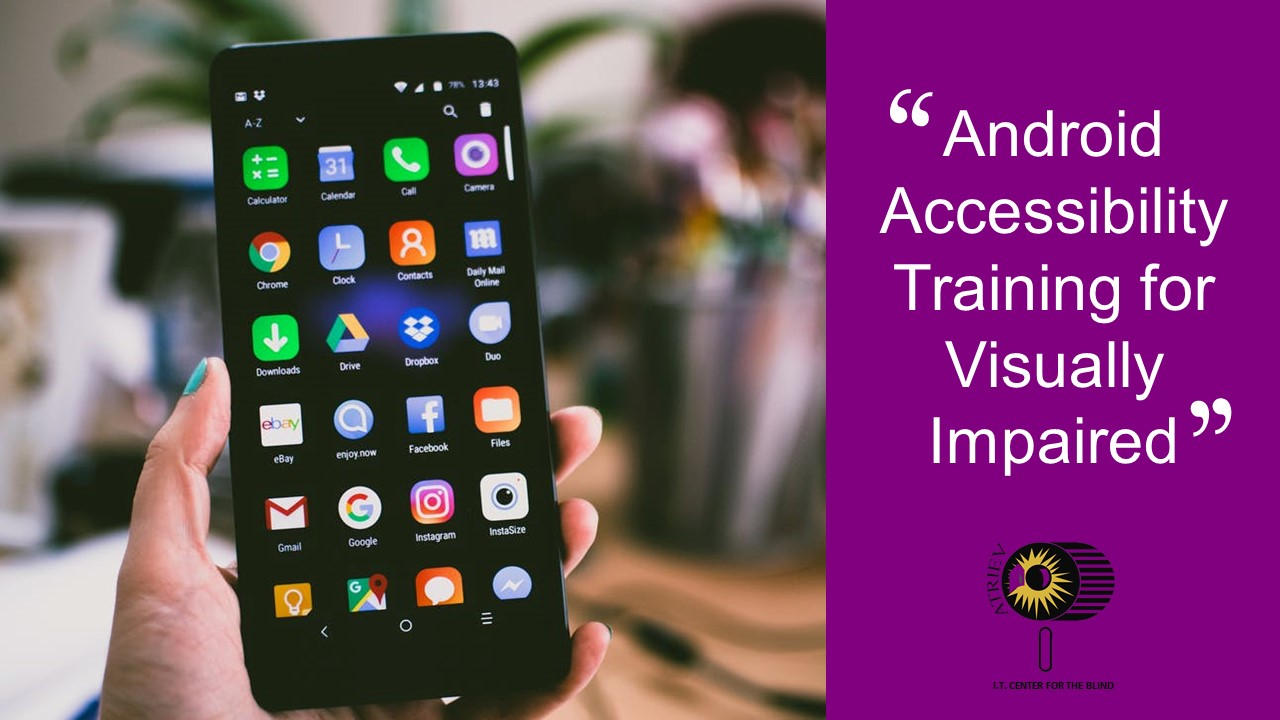 Android Accessibility Training for the Visually Impaired