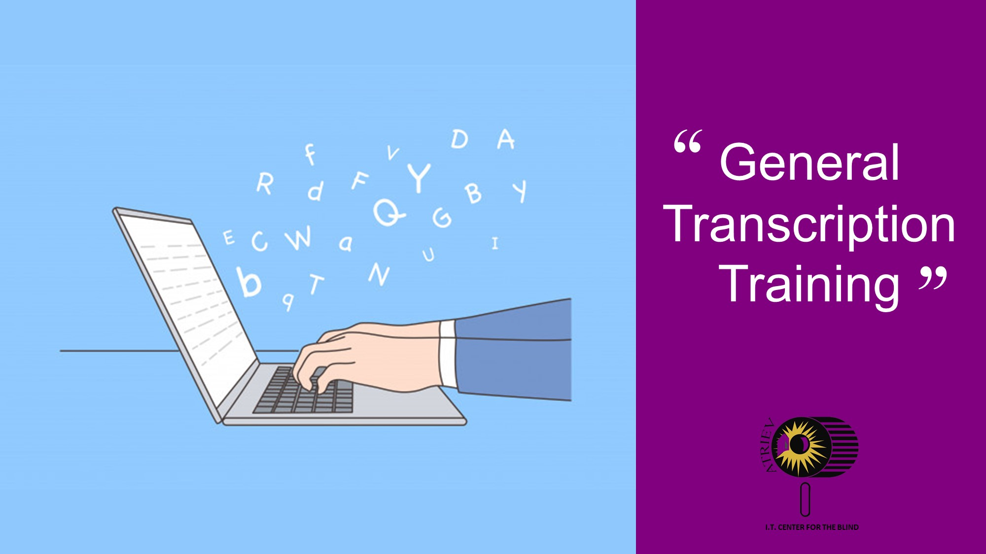 """A quote card that says, """"General Transcription Training"""""""